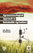 Agrometeorological Approach to Sustainable Agriculture