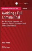 Avoiding a Full Criminal Trial
