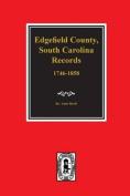 Edgefield County, South Carolina, Records Of.