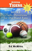 More Daily Devotions for Die-Hard Fans Auburn Tigers