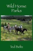 Wild Horse Parks