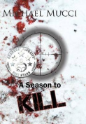 A Season to Kill