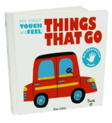 Things That Go [Board Book]