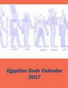 Egyptian Gods Calendar 2017