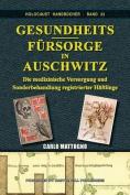 Gesundheitsfursorge in Auschwitz [GER]