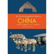 Illustrated Brief History of China