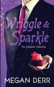 Wriggle & Sparkle  : The Collected Tales of a Kraken and a Unicorn
