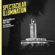 Spectacular Illumination