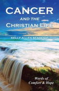 Cancer and the Christian Life