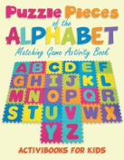 Puzzling Pieces of the Alphabet