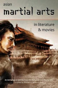 Asian Martial Arts in Literature and Movies