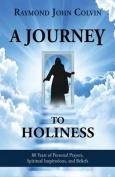 A Journey to Holiness