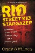 Rio Street Kid Stargazer