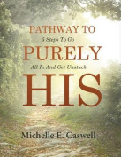 Pathway to Purely His