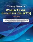 Twenty Years of World Trade Organization (Wto)