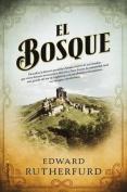 El Bosque [Spanish]