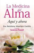 La Medicina del Alma [Spanish]