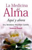 Medicina del Alma, La [Spanish]