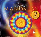 Super Mandalas 2 [Spanish]