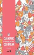 Mi Cuaderno de Mensajes Zen Para Colorear [Spanish]