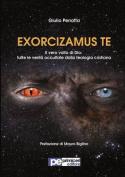 Exorcizamus Te. Il Vero Volto Di Dio [ITA]