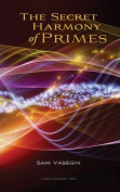 The Secret Harmony of Primes