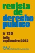 Revista de Derecho Publico (Venezuela) No. 135, Julio-Septiembre 2013 [Spanish]