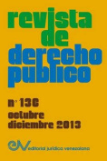 Revista de Derecho Publico (Venezuela) No. 136, Octubre-Diciembre 2013 [Spanish]