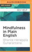 Mindfulness in Plain English [Audio]