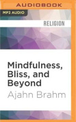 Mindfulness, Bliss, and Beyond [Audio]