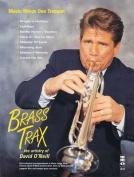 Brass Trax - The Artistry of David O'Neill