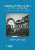 Experimentalbiologie Im Wiener Prater [GER]