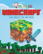 Minecraft: LEGO Tips for Kids