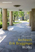 Architect Erik Bryggman: Works
