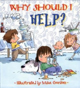 Why Should I Help? [Paperback]
