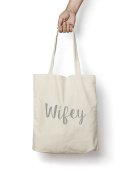 Wifey Tote Bag SILVER Engagement Gift Wife Anniversary Natural Cotton Tote