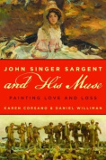 John Singer Sargent and His Muse