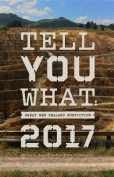 Tell You What: Great New Zealand Nonfiction