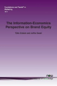 The Information-Economics Perspective on Brand Equity