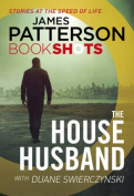 The House Husband: Bookshots