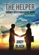 The Helper: Workbook