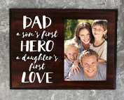 Dad a son's first hero a daughters first love picture frame alternative unique dad gifts hero dad gift