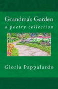Grandma's Garden: Poems by