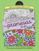 Colorea Las Promesas de Dios = Color the Promises of God [Spanish]