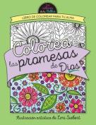 Colorea Las Promesas de Dios = Color the Promises of God [Spanish]