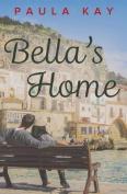 Bella's Home