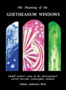 The Meaning of the Goetheanum Windows