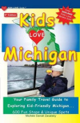 Kids Love Michigan, 6th Edition