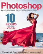 Photoshop CC Essentials for Photographers