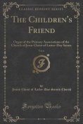 The Children's Friend, Vol. 6